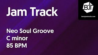 Neo Soul Groove Jam Track in C minor 85 BPM