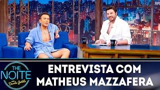 Entrevista com Matheus Mazzafera | The Noite (25/03/19)