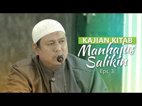 Kajian Rutin: Kitab Manhajus Salikin 3 - Ustadz Fakhruddin