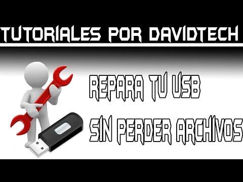 ¿DAÑOS EN TU USB?   Repara tu unidad USB sin perder tus archivos - Por DavidTech
