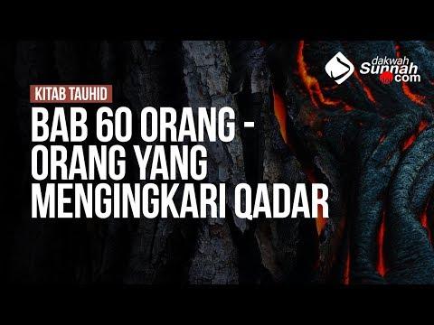 Bab 60 Orang - Orang Yang Mengingkari Qadar - Ustadz Ahmad Zainuddin Al-Banjary