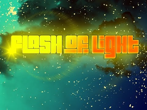 Flash Of Light Music Video