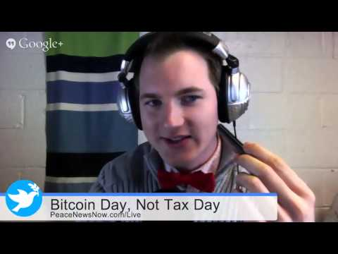 Not Tax Day, Bitcoin Day! | PNN Live #76