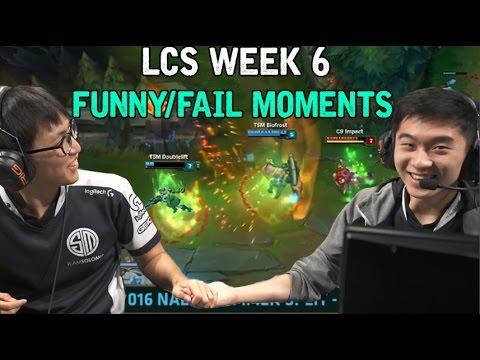 LCS WEEK 6 FUNNY/FAIL MOMENTS - 2016 Summer Split