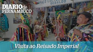 Visita � sede do Reisado Imperial no Recife