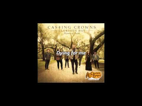 Casting Crowns - Blessed Redeemer (with lyrics)
