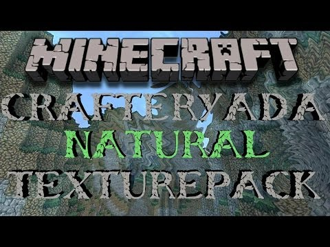 Minecraft 1.7.5 Natural Texturepack Crafteryada 32x Review!