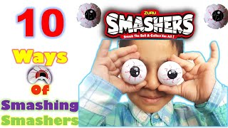 10 Amazing Ways To Smash Smashers/Smashers Series2 By Zuru/Exclusive and Ultra Rare/ JoyLand
