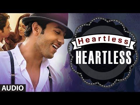 Heartless Full Song (Audio) | Mohit Chauhan | Adhyayan Suman...