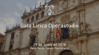 Gala Lírica de Operastudio de la Fundación General de la Universidad de Alcalá · 29/06/2018
