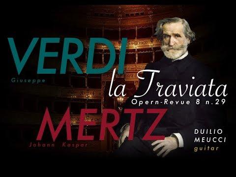 Johann Kaspar Mertz - Opern Revue Op 08 No 29 La Traviata