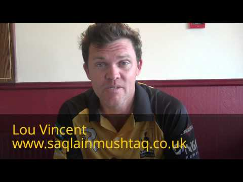 Lou Vincent talks about Saqlain Mushtaq