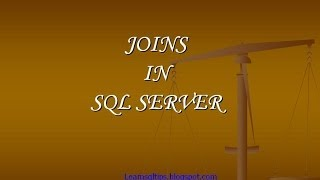 Joins in sql server - With Examples