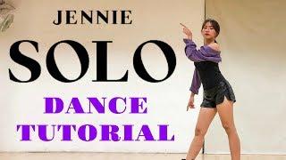[MIRRORED] JENNIE - 'SOLO' DANCE TUTORIAL