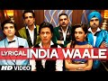 Download LYRICAL: 'India Waale'  Song with Lyrics | Happy New Year | Shahrukh Khan | Deepika Padukone MP3 song and Music Video