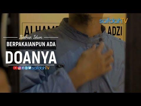 Ilustrasi Syariat Islam: Berpakaianpun Ada Doanya