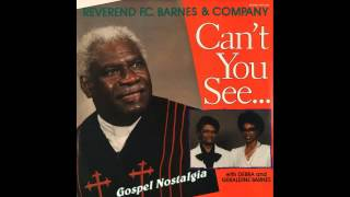 """He Just Put Himself In My Place"" (1990) Rev. F. C. Barnes & Company"