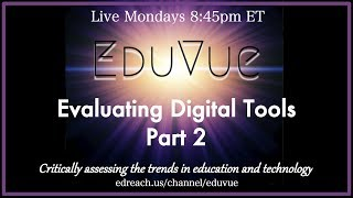 #EduVue 2.12 - Evaluating Digital Tools, Part 2