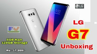 LG G7 Unboxing & First Look - LG G7 ThinQ Review & Features - New Mobile Phone .