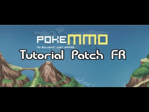 Tuto d'installation de PokeMMO   patching FR