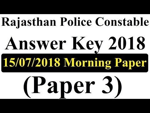 Rajasthan Police Constable Answer Key 2018 (Paper 3) 15/07/2018 Morning