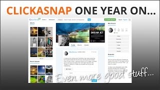 ClickASnap - get paid for views of your photos. What's New?