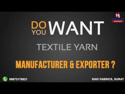 Textile Yarn by Ravi Fabrics, Surat