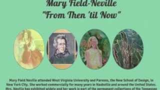 Mary Field-Neville,  From Then until Now