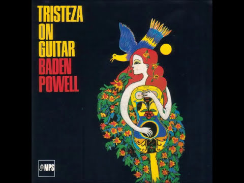 Baden Powell - Tristeza on Guitar (Álbum Completo) - Full Album