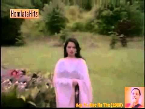 Hemlata - Tu Is Tarah Se Meri Zindagi Mein Full Song - Aap To...