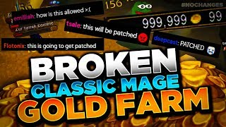 WILL THEY PATCH THIS GOLD MAKING FARM? EASY MAGE CLASSIC FARMING