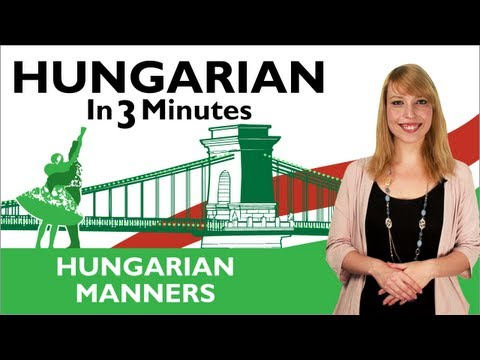 Learn Hungarian - Hungarian In Three Minutes - Hungarian Manners klip izle