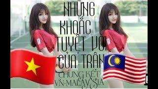 NHỮNG KHOẢNH KHẮC TRONG TRẬN CHUNG KẾT VN-MALAYSIA