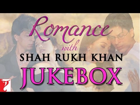 Romance with Shah Rukh Khan -  Audio Jukebox