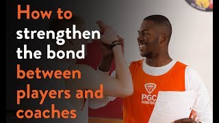 How To Strengthen Bonds with Your Players