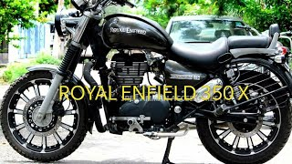 Why Royal Enfield Thunderbird 350 is better than 350 X ?