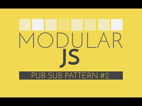Modular Javascript #5 - PubSub Implementation