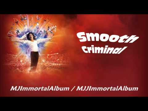 09 Smooth Criminal (Immortal Version) - Michael Jackson
