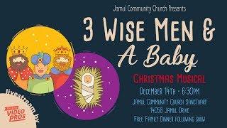 JCC Children's Christmas Musical - 3 Wise Men & Baby