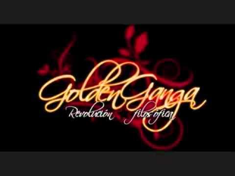 Golden Ganga- A lo mejor  (nueva version)