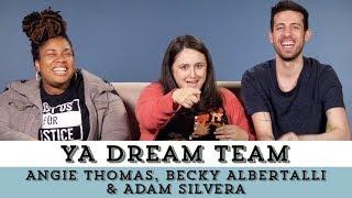 Angie Thomas, Becky Albertalli, & Adam Silvera Assemble Their YA Dream Team