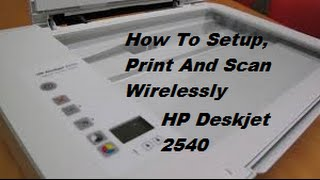 01. How To Print And Scan Over A Wireless Network With HP Deskjet Printers