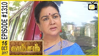 Vamsam - வம்சம் | Tamil Serial | Sun TV |  Epi 1310 | 16/10/2017 | Vision Time