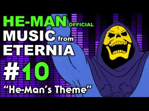 He-Man - MUSIC from ETERNIA - He-Mans Theme - BONUS VIDEO
