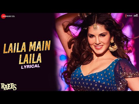 Laila Main Laila - Lyrical | Raees | Shah Rukh Khan | Sunny Leone | Pawni Pandey | Ram Sampath