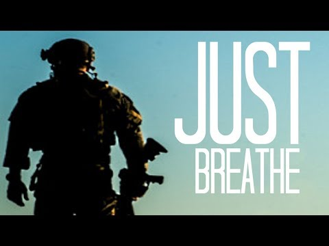"U.S. Special Operations TRIBUTE - ""Just Breathe"" (2017 ᴴᴰ)"