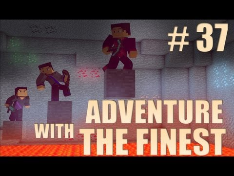 Minecraft Adventure with the Finest - Ep. 37 - Nether Fail!