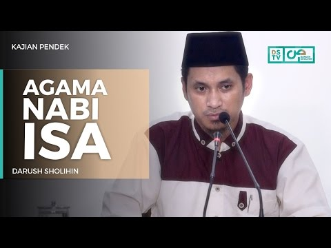 Agama Nabi Isa - Ustadz M Abduh Tuasikal