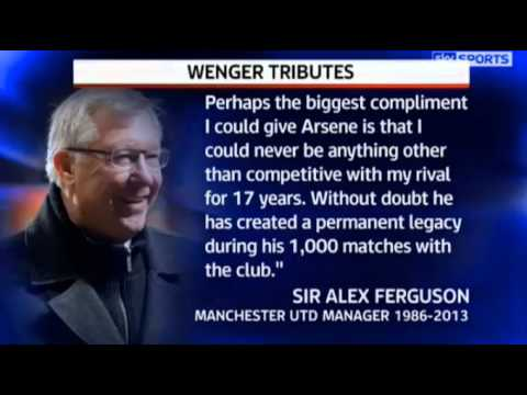 Sir Alex Ferguson & managers pays tribute to Arsene Wenger