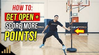 How to: Get Open in Basketball! 3 Ways To Get Open and Score More Points